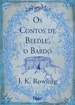 Capa do livro Os Contos de Beedle, o Bardo