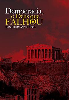 Capa do livro Democracia, o Deus Que Falhou