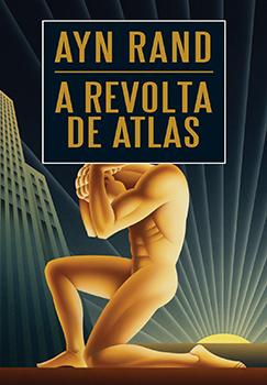 Capa do livro A Revolta de Atlas
