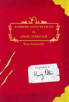Capa do livro Animais Fantásticos & Onde Habitam